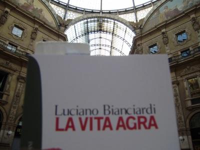la vita agra, di Luciano Bianciardi